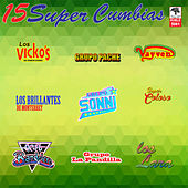 15 Súper Cumbias by Various Artists