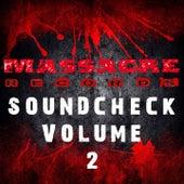 Massacre Soundcheck, Vol. 2 by Various Artists