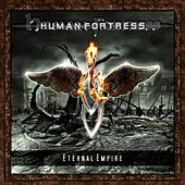 Eternal Empire by Human Fortress
