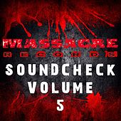 Massacre Soundcheck, Vol. 5 by Various Artists
