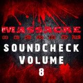 Massacre Soundcheck, Vol.8 by Various Artists