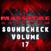 Massacre Soundcheck, Vol. 17 von Various Artists