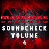 Massacre Soundcheck, Vol. 4 by Various Artists