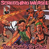 Teen Punks In Heat de Screeching Weasel