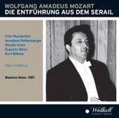 Mozart: Die Entführung aus dem Serail (The Abduction from the Seraglio), K. 384 [Live] von Various Artists