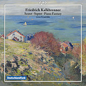 Kalkbrenner: Chamber Music by Various Artists