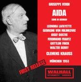 Verdi: Aïda (Sung in German) [Recorded 1953] von Various Artists