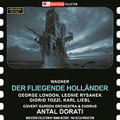 Wagner: Der fliegende Holländer (The Flying Dutchman), WWV 63 [Recorded 1960] by Various Artists