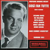 Mozart: Così fan tutte (Thus Do They All), K. 588 [Sung in German] [Recorded 1953] by Various Artists