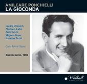 Ponchielli: La Gioconda, Op. 9 (Recorded 1960) von Various Artists