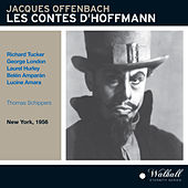 Offenbach: Les contes d'Hoffmann (The Tales of Hoffmann) [Recorded 1956] by Various Artists