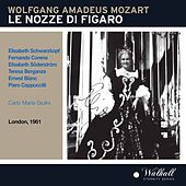 Mozart: Le nozze di Figaro (The Marriage of Figaro), K. 492 by Various Artists