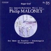 Die Haarsträubenden Fälle des Philip Maloney, Vol. 85 von Various Artists