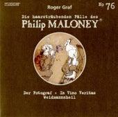 Die Haarsträubenden Fälle des Philip Maloney, Vol. 76 von Various Artists