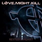 Restless Heart by Love.Might.Kill