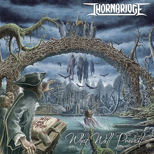 What Will Prevail von Thornbridge