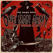 The Dark Epic von One Man Army And The Undead Quartet