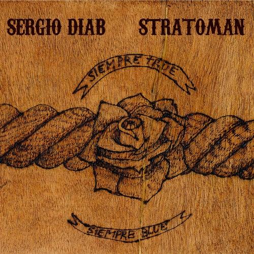 Siempre True Siempre Blue de Sergio Diab Stratoman