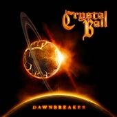 Dawnbreaker by Crystal Ball