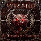 ...Of Wariwulfs and Bluotvarwes von Wizard