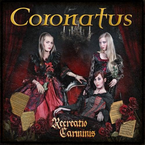Recreatio Carminis von Coronatus