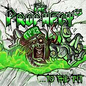 ...To the Pit von The Prophecy²³