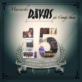 15 Aniversario by Mariachi Divas De Cindy Shea