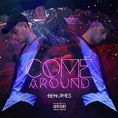 Come Around by Ben James