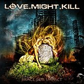 Brace for Impact by Love.Might.Kill