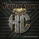 Time for Revolution von Headless Crown