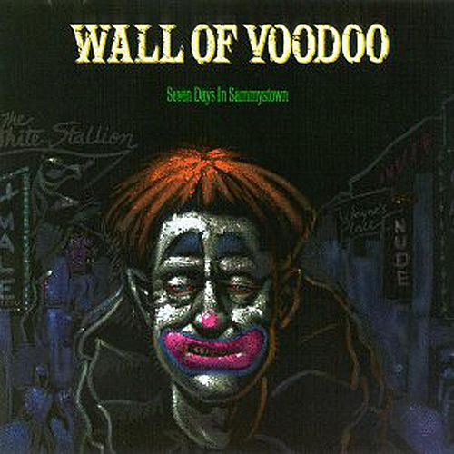 Seven Days In Sammystown by Wall of Voodoo