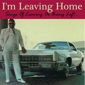 I'm Leaving Home de Various Artists