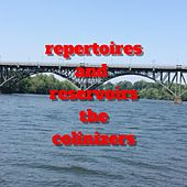 Repertoires and Reservoirs de The Colinizers