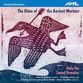 Howard Skempton: The Rime of the Ancient Mariner by Various Artists