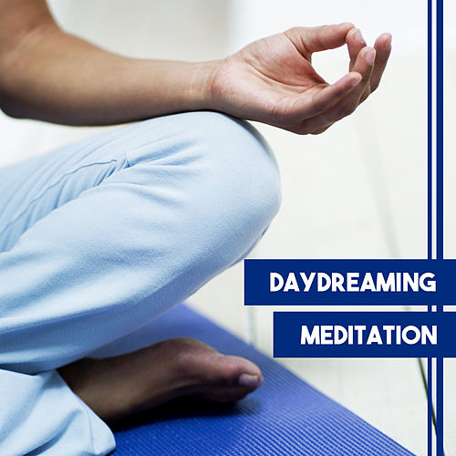 Daydreaming Meditation – Ultimate Meditation Music, Yoga, Pilates, Contemplation, Relax, Sounds of Nature by Nature Sound Series