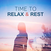 Time to Relax & Rest – Nature Sounds to Calm Down, Rest with Nature, Soothing Music, Easy Listening de Sounds Of Nature