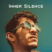 Inner Silence – Calm Down & Relax, Stress Free, New Age Relaxation, Music for Mind Peace by Relaxed Piano Music