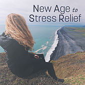 New Age to Stress Relief – Relaxing New Age Music, Sounds to Calm Down, Healing Therapy, Spa Massage von Soothing Sounds