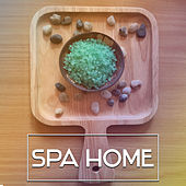 Spa Home - Deep Massage, Relaxing Therapy, Calm Dreams, Deep Relief, Wellness, Spa Music, Nature Sounds to Rest de Massage Tribe