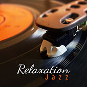 Relaxation Jazz – Best Smooth Jazz to Rest, Instrumental Music, Chillout, Deep Relax, Mellow Jazz, Soft Music, Soothing Piano von Gold Lounge