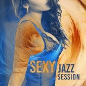 Sexy Jazz Session – Sexy Chilled Jazz Lounge, Multi Instrumental, Romantic Jazz by New York Jazz Lounge