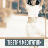 Tibetan Meditation – Spirit of Zen, Deep Meditation, Yoga, Tai Chi, Pilates, Chakra, Kundalini by Yoga Music