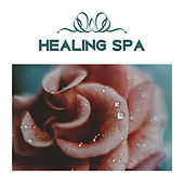 Healing Spa – Nature Sounds to Rest, Relief for Body, Pure Mind, Spa Music, Sensual Massage, Restful Therapy, Relax de Sounds Of Nature