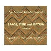 Space, Time and Motion, Vol. 1 de Stephen James Taylor