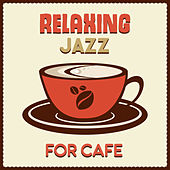 Relaxing Jazz for Cafe – Best Smooth Jazz for Relaxation, Coffee Talk, Restaurant Music, Piano Bar, Peaceful Music to Rest, Jazz Cafe by Relaxing Piano Music