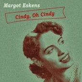 Cindy, Oh Cindy von Margot Eskens
