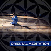 Oriental Meditation – Contemplation of Nature, Focus, Zen, Sounds of Yoga, Harmony, Better Concentration, Clear Mind by Reiki