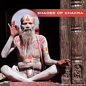 Shades of Chakra – Oriental Music, Spirit of Tibet, Reiki, Zen, Chakra, Meditation Music, Yoga by Reiki