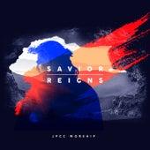 Savior Reigns (Studio Version) by JPCC Worship