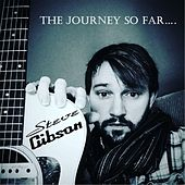 The Journey so Far... von Steve Gibson